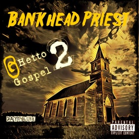 Ghetto Gospel 2 Bankhead Priest front cover