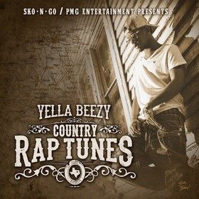 Country Rap Tunes Yella Beezy front cover