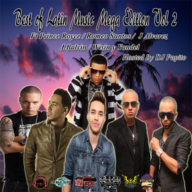 Best of Latin Music Mega Edition Vol 2 DJ Papito front cover