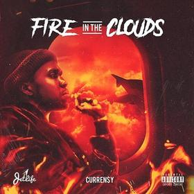 Fire In The Clouds Curren$y front cover