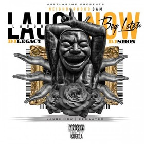 Laugh Now Beg Later  Neighborhood Bam front cover