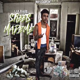 STREETS MADE ME Lulbarii front cover