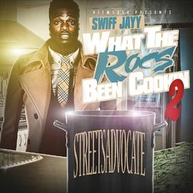 What The Rocs Been Cookin 2 Swiff Jayy front cover