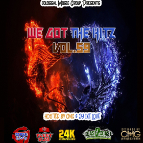 We Got The Hitz Vol.59 Presented By CMG Colossal Music Group front cover