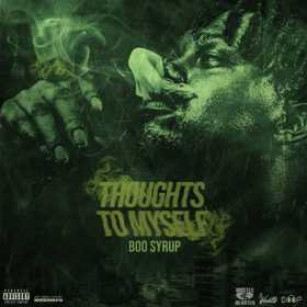 Thoughts To Myself Boo Syrup front cover