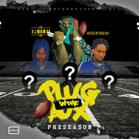 Plug In The Aux (Preseason) by DJ Benji