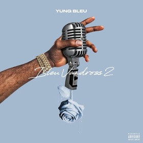 Bleu Vandross 2 by Yung Bleu