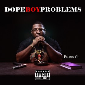 Freddy G - Dope Boy Problems DJ Tony H front cover