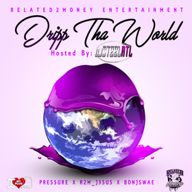 DRIPP THA WORLD DJ Steel ATL front cover