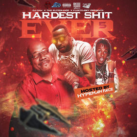 Hardest Shit Ever 5 Hosted By Hypeman Face DJ Cam front cover