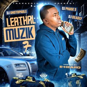 Leathal Muzik 7 (Hosted by E. Heard) DJ Phase 3 front cover