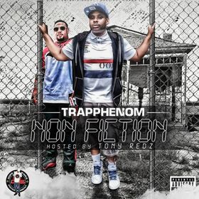 Non Fiction The Mixtape TRAPPHENOM front cover