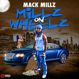 Millz On wheelz Mack Millz front cover