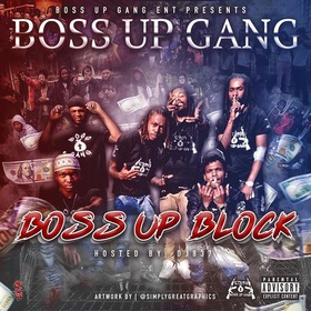 Boss Up Block Boss Up Gang front cover