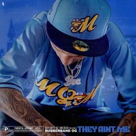 They Ain't Me Rubberband OG front cover