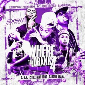 Where the Drank At 4: SXSW Edition Eddie Gramz front cover