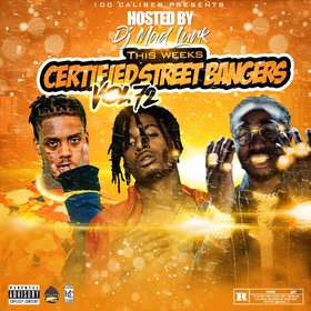 This Weeks Certified Street Bangers Vol. 72 DJ Mad Lurk front cover