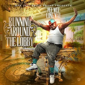 Running Around The Lobby PeeWee Longway front cover