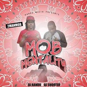 Mob Mentality 2 2 Man Mob front cover