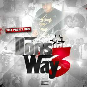 Dons Way 3 Tha Profit Don front cover