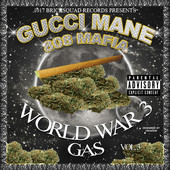 World War 3: Gas Gucci Mane front cover