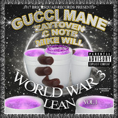 World War 3: Lean Gucci Mane front cover
