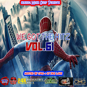 We Got The Hitz Vol.61 Presented By CMG Colossal Music Group front cover
