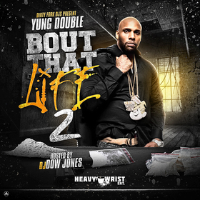Bout That Life 2 Yung Double front cover