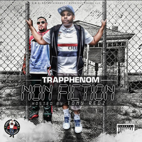 NonFiction (The Mixtape) TRAPPHENOM front cover
