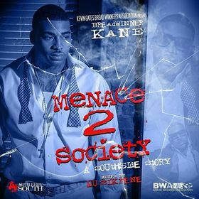 Menace 2 Society (A Southside Story) Bread Winner Kane front cover