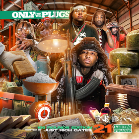 Only For The Plugs 21 (Hosted By Just Rich Gates) Ben Hoodrich front cover