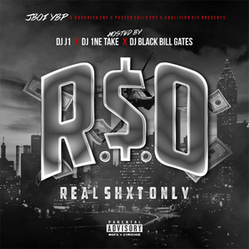 R.$.O. (Real $hit Only) JBoi YBP front cover