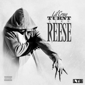 TURNTLiKEREESE Lil Cray front cover