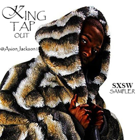 SXSW Sampler King Tap Out front cover