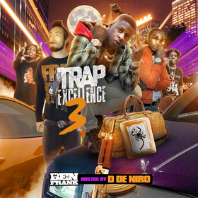 Trap Excellence 3 (Hosted By D De Niro) DJ Ben Frank front cover