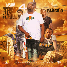 Trap Excellence 4 (Hosted By Black O) DJ Ben Frank front cover