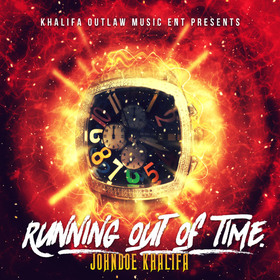 JohnDoe Khalifa - Running Out Of Time DJ Infamous front cover