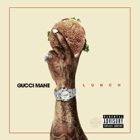 Lunch Gucci Mane front cover