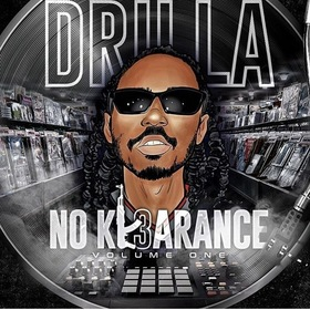 No Kl3rance Vol1 Hosted By Dj ChillWill by Drilla