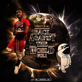 BACK AGAINST THE WORLD DJ Steel ATL front cover