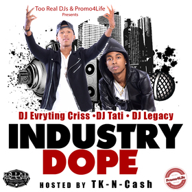 Industry Dope (Hosted by TK N Cash) DJ Tati front cover