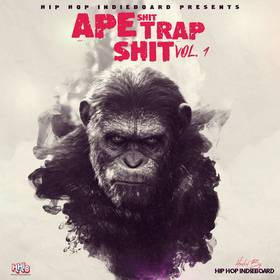 Ape Shit Trap Shit HipHopIndieBoard front cover