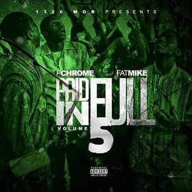 Paid In Full 5 P Chrome & Fat Mike front cover
