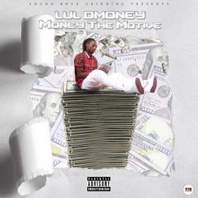 Money The Motive Lul DMoney front cover