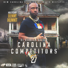 Carolina Competitors 27 ( Hosted By Benny Hunnit ) DJ DERRICK GEETER front cover