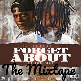 Forget About: The Mixtape JJ Dealnger front cover