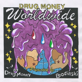 Drug Money Worldwide Brodinski front cover