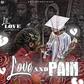 Love & Pain Lil Love front cover