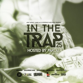In The Trap 25 (Hosted By Parlae) DJ ASAP front cover