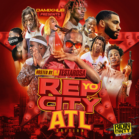 Rep Yo City (ATL Edition) DJ Testarosa front cover